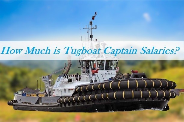 tugboat captain salaries