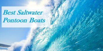 Saltwater Pontoon Boats